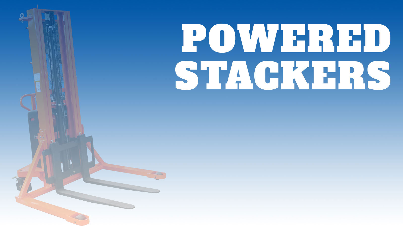 Lifting-Powered-Powered-Stackers